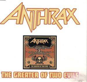 Anthrax: The Greater Of Two Evils (Promo-Mini-CD / EP) - Bild 1
