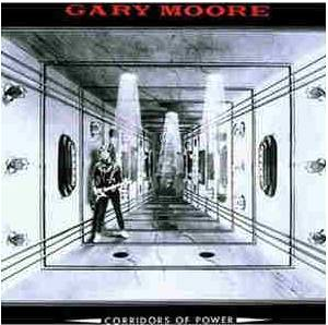 Gary Moore: Corridors Of Power (CD) - Bild 1