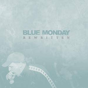 Blue Monday: Rewritten - Cover