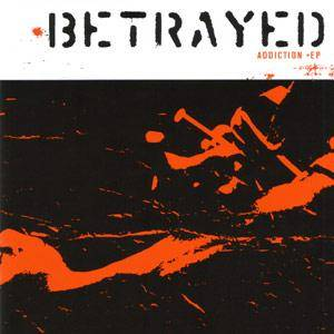 Betrayed: Addiction - Cover