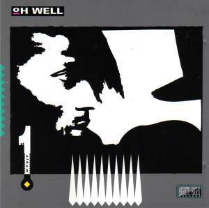 Cover - Oh Well: 1st Album