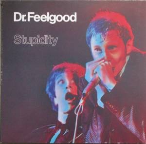 Dr. Feelgood: Stupidity - Cover