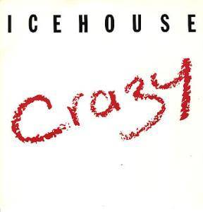 Icehouse: Crazy - Cover