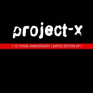 Cover - Project-X: 10 Years Anniversary Limited Edition EP