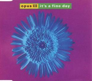 Cover - Opus III: It's A Fine Day