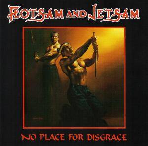 Flotsam And Jetsam: No Place For Disgrace - Cover