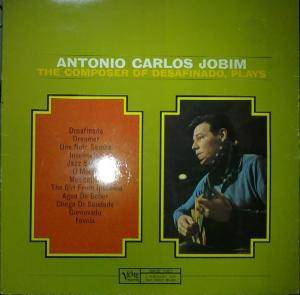 Antônio Carlos Jobim: Composer Of Desafinado, Plays, The - Cover