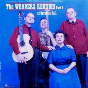 Cover - Weavers, The: Weavers – Reunion At Carnegie Hall, Part 2, The