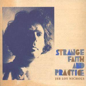 Cover - Jeb Loy Nichols: Strange Faith And Practice