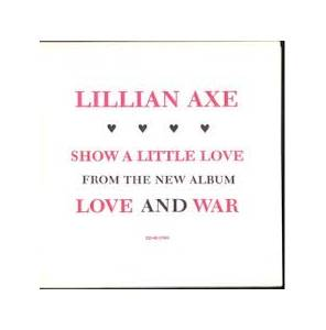 Cover - Lillian Axe: Show A Little Love