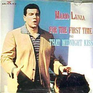 Cover - Mario Lanza: For The First Time / That Midnight Kiss