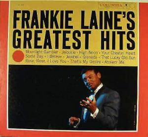 Frankie Laine: Frankie Laine's Greatest Hits - Cover