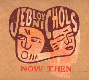 Cover - Jeb Loy Nichols: Now Then
