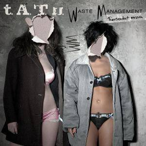 Cover - t.A.T.u.: Waste Management