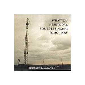 Cover - Malory: What You Hear Today, You'll Be Singing Tomorrow - Fieberkurve-Compilation Vol. 4