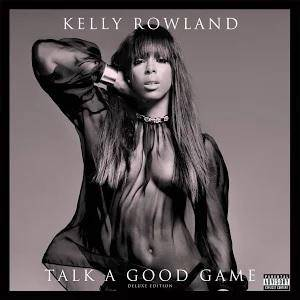 Cover - Kelly Rowland: Talk A Good Game
