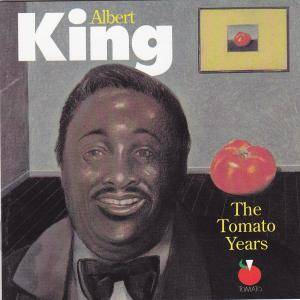 Cover - Albert King: Tomato Years, The