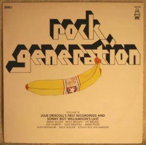 Cover - Julie Driscoll: Rock Generation Vol. 10 - Julie Driscoll's First Recordings And Sonny Boy Williamson's Last