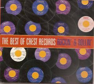 Cover - Classics, The: Best Of Crest Records - Rockin' & Rollin', The