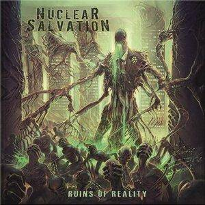 Nuclear Salvation: Ruins Of Reality - Cover