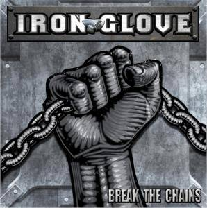 Iron Glove: Break The Chains - Cover