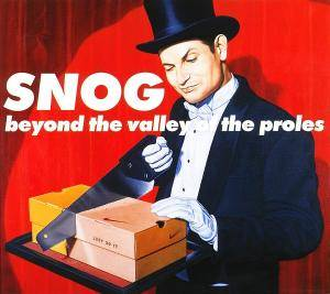 Cover - Snog: Beyond The Valley Of The Proles