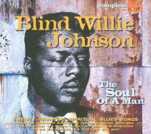 Cover - Blind Willie Johnson: Soul Of A Man, The