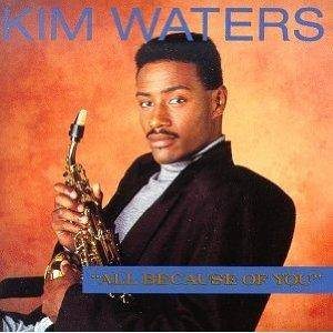 Cover - Kim Waters: All Because Of You