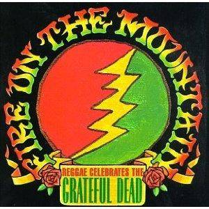 Cover - Joe Higgs: Fire On The Mountain... Reggae Celebrates The Grateful Dead