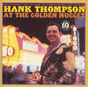 Cover - Hank Thompson: At The Golden Nugget