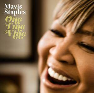 Mavis Staples: One True Vine - Cover