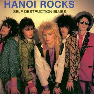 Cover - Hanoi Rocks: Self Destruction Blues