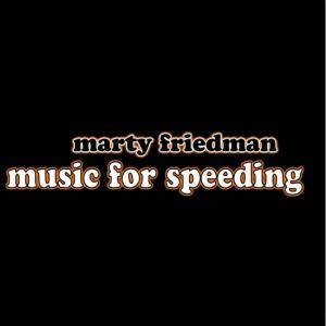 Cover - Marty Friedman: Music For Speeding