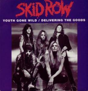 Skid Row: Youth Gone Wild / Delivering The Goods - Cover