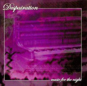 Cover - Despairation: Music For The Night