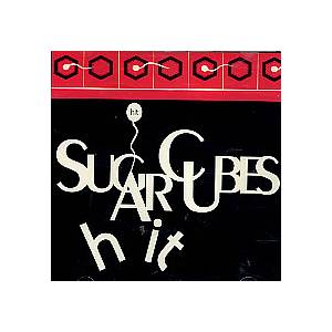 The Sugarcubes: Hit - Cover