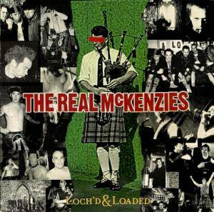 The Real McKenzies: Loch'd & Loaded - Cover