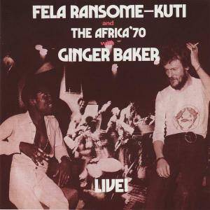 Fela Ransome Kuti And The Africa '70 With Ginger Baker: Live! - Cover