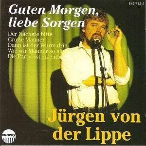 Guten Morgen Liebe Sorgen Cd 0 Best Of Von Jürgen Von