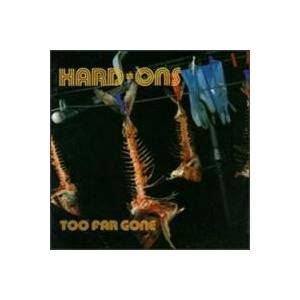 Cover - Hard-Ons: Too Far Gone
