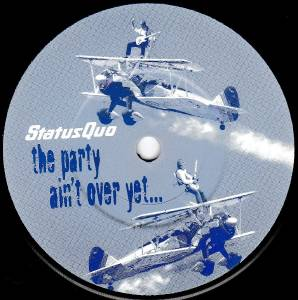 "Status Quo: The Party Ain't Over Yet... (7"") - Bild 4"