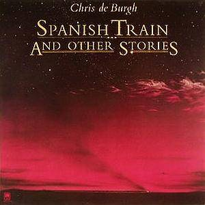 Cover - Chris de Burgh: Spanish Train And Other Stories