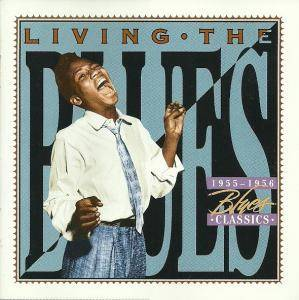 Cover - Billy Gayles: Living The Blues - 1955-1956 Blues Classics