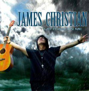James Christian: Lay It All On Me (CD) - Bild 1