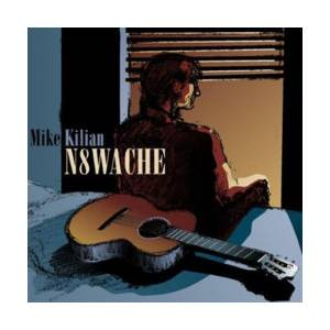 Mike Kilian: N8wache - Cover
