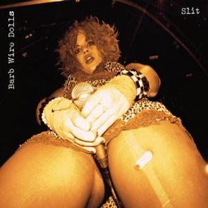 Barb Wire Dolls: Slit - Cover
