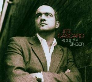 Cover - Jeff Cascaro: Soul Of A Singer