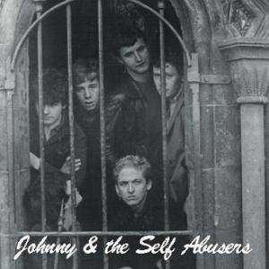 Cover - Johnny And The Self Abusers: Johnny And The Self Abusers