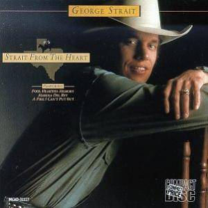 Cover - George Strait: Strait From The Heart