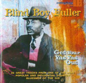 Cover - Blind Boy Fuller: Get Your Yas Yas Out